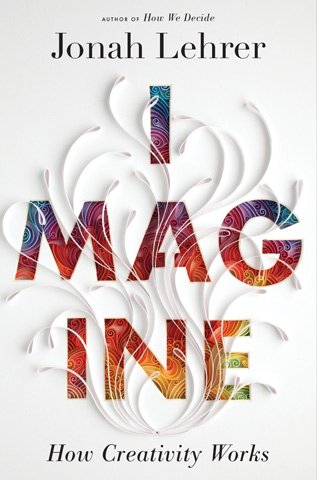 Imagine Book Cover Jonah Lehrer