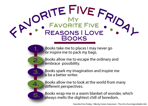 Favorite Five Friday: Reasons I Love Books