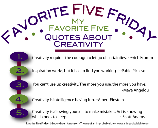 Favorite Five Friday Quotes about Creativity